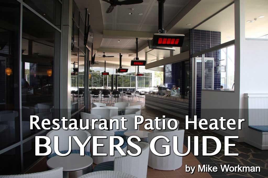Restaurant Heater Buyers Guide